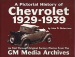 CHEVROLET 1929-1939, A PICTORIAL HISTORY OF