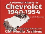 CHEVROLET 1940-1954, A PICTORIAL HISTORY OF