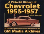 CHEVROLET 1955-1957, A PICTORIAL HISTORY OF