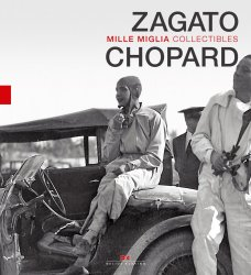 CHOPARD AND ZAGATO MILLE MIGLIA COLLECTIBLES