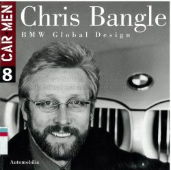 CHRIS BANGLE BMW GLOBAL DESIGN