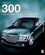 CHRYSLER 300 SERIES PEDIGREE POWER AND PERFORMANCE SINCE 1955