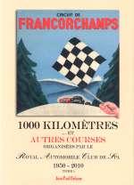 CIRCUIT DE FRANCORCHAMPS 1950-2010 TOME 1