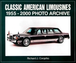 CLASSIC AMERICAN LIMOUSINES 1955-2000