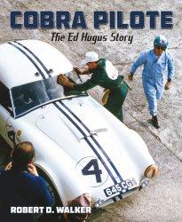 COBRA PILOTE: THE ED HUGUS STORY