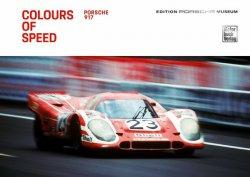 COLOURS OF SPEED - PORSCHE 917