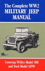 COMPLETE WW2 MILITARY JEEP MANUAL, THE