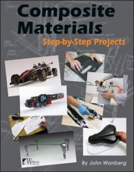 COMPOSITE MATERIALS STEP-BY-STEP PROJECTS