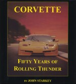 CORVETTE FIFTY YEARS OF ROLLING THUNDER