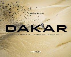 DAKAR - DIE HARTESTE MOTORRADRALLYE DER WELT