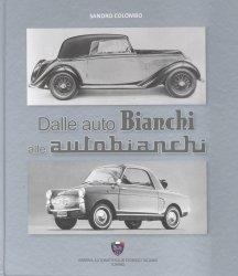 DALLE AUTO BIANCHI ALLE AUTOBIANCHI
