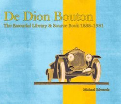 DE DION BOUTON - THE ESSENTIAL LIBRARY & SOURCE BOOK 1888-1931