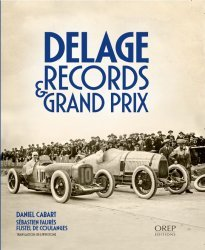 DELAGE RECORDS & GRAND PRIX