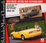 DEUTSCHE AUTOS DER EXTRAKLASSE 1952-92