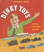 DINKY TOYS AUTOS CAMION ENGINS