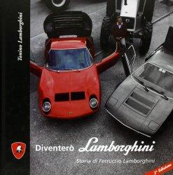 DIVENTERO' LAMBORGHINI (SECONDA EDIZIONE)