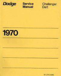 DODGE CHALLENGER DART 1970 SERVICE MANUAL