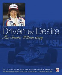 DRIVEN BY DESIRE : THE DESIRE WILSON STORY
