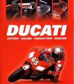 DUCATI HISTORY RACING PRODUCTION MUSEUM