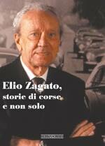 ELIO ZAGATO STORIE DI CORSE E NON SOLO