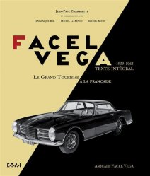 FACEL VEGA LE GRAND TOURISME A LA FRANCAISE 1939-1964