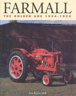 FARMALL THE GOLDEN AGE 1924-1954