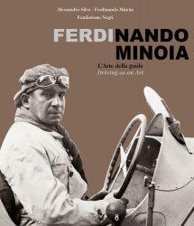 FERDINANDO MINOIA L'ARTE DELLA GUIDA - DRIVING AS AN ART