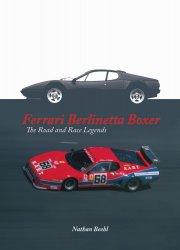 FERRARI BERLINETTA BOXER THE ROAD AND RACE LEGENDS