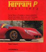 FERRARI P 1961-1973 FERRARI SPORT E PROTOTIPO A MOTORE POSTERIORE