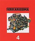 FERRARISSIMA   4  328 GTB/GTS - MONDIAL 3.2