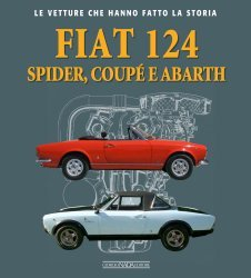 FIAT 124 SPIDER, COUPE' E ABARTH
