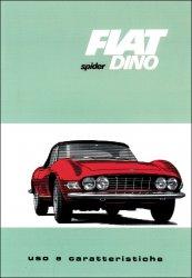 FIAT DINO SPIDER - USO E CARATTERISTICHE