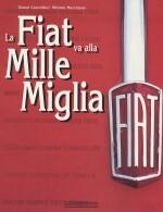 FIAT VA ALLA MILLE MIGLIA, LA