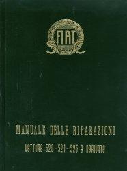 FIAT VETTURE 520 521 525 E DERIVATE MANUALE DELLE RIPARAZIONI