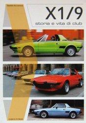 FIAT X1/9: STORIA E VITA DI CLUB