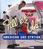 FILL'ER UP THE GREAT AMERICAN GAS STATION