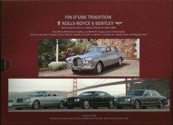 FIN D'UNE TRADITION: ROLLS-ROYCE & BENTLEY