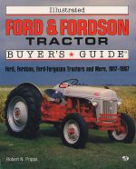 FORD & FORDSON TRACTORS ILLUSTRATED BUYER'S GUIDE