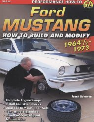 FORD MUSTANG 1964 1/2 1973 HOW TO BUILD AND MODIFY