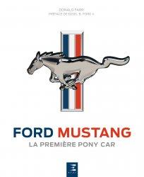 FORD MUSTANG LA PREMIERE PONY CAR