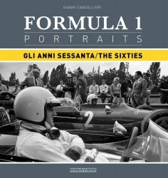 FORMULA 1 PORTRAITS - GLI ANNI SESSANTA - THE SIXTIES