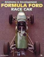 FORMULA FORD RACE CAR, THE ANATOMY AND DEVELOPMENT OF