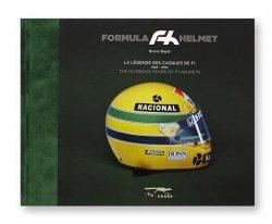 FORMULA HELMET: LA LEGENDE DES CASQUES DE F1 1969 - 1999 (SENNA COVER)