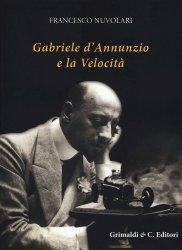 GABRIELE D'ANNUNZIO E LA VELOCITA'
