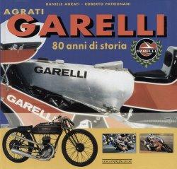 GARELLI 80 ANNI DI STORIA