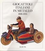 GIOCATTOLI ITALIANI IN METALLO 1908-1955