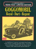GOGGOMOBIL ROYAL, DART, REGENT