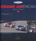 GRAND AMERICAN ROAD RACING YEARBOOK 2001