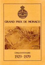 GRAND PRIX DE MONACO 1929-1979