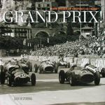 GRAND PRIX RARE IMAGES OF THE FIRST 100 YEARS